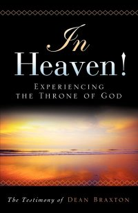 In Heaven by Dean Braxton