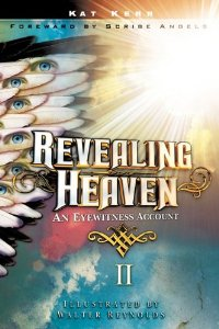 Revealing Heaven Book 2 by Kat Kerr