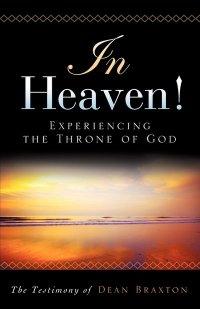 In Heaven by Dean Braxton