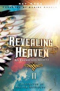Revealing Heaven Book 2 by Kat Kerr
